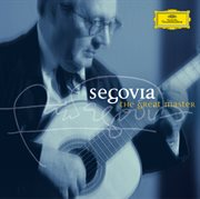Segovia - the Great Master (set)