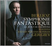 Berlioz: Symphonie Fantastique/clǒptŕe