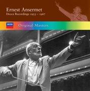 Ernest ansermet: decca recordings 1953/1967 cover image