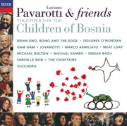 Pavarotti & friends together for the children of bosnia (simplified metadata) cover image