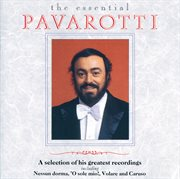 Luciano pavarotti - the essential pavarotti - a selection of his greatest recordings (simplified cover image
