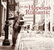 For the hopeless romantic cover image