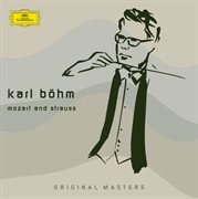 Karl bohm - early mozart and strauss recordings cover image