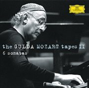The Gulda Mozart tapes II : 6 sonatas cover image