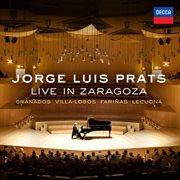 Jorge Luis Prats Live in Zaragoza (live in Zaragoza, Spain/2011)