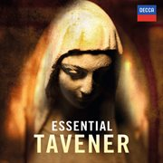 Essential Tavener