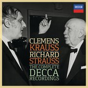 Clemens krauss - richard strauss - the complete decca recordings cover image
