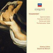 Tchaikovsky: capriccio italien; francesca da rimini; romeo & juliet; the nutcracker: suite cover image