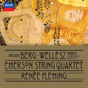 Berg: lyric suite; wellesz: sonnets by elizabeth barrett browning, op.52 cover image