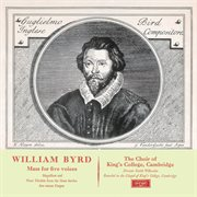 Byrd: mass in 5 parts; magnificat & nunc dimittis (remastered 2015) cover image
