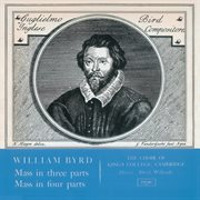 Byrd: Mass in 3 Parts; Mass in 4 Parts (remastered 2015)