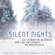 Silent nights - die schonsten melodien fur eine entspannte weihnachtszeit cover image
