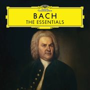 Bach: the essentials cover image