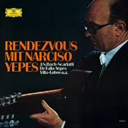 Rendezvous with Narciso Yepes cover image
