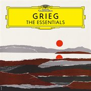 Grieg: the essentials cover image