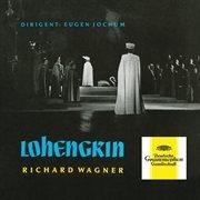 Wagner: lohengrin, wwv 75 cover image