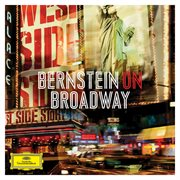 Bernstein on Broadway : highlights : aus West Side story, Candide, On the town cover image