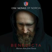 Benedicta Marian chant from Norcia cover image