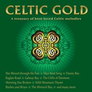 Celtic gold: a treasury of best-loved Celtic melodies cover image