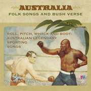 Roll, pitch, whack and boot: Australian legendary sporting songs cover image