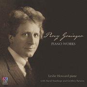 Grainger - Piano Works