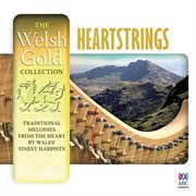 The welsh gold collection: heartstrings cover image