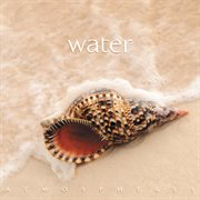 Water : atmospheres cover image