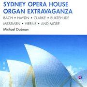 Sydney Opera House organ extravaganza cover image