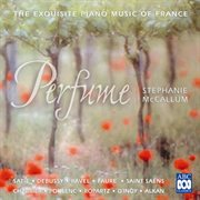 Perfume : the exquisite piano music of France cover image