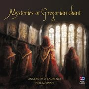 Mysteries of Gregorian chant cover image