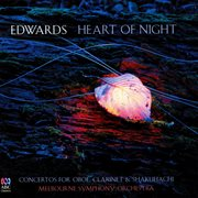 Heart of night : concertos for oboe, clarinet & shakuhachi cover image
