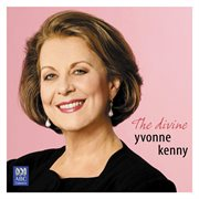 The divine Yvonne Kenny cover image