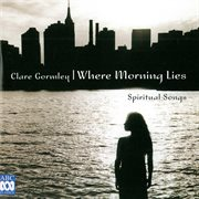 Where morning lies - spiritual songs cover image