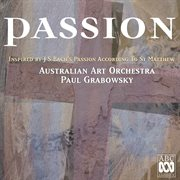 Passion: inspired by j.s. bach's passion according to st. matthew cover image
