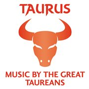Taurus ئ music by the great taureans cover image