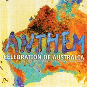 Anthem: celebration of australia cover image