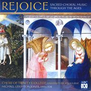 Rejoice : sacred choral music through the ages cover image