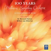 Mso ¿ 100 Years Vol. 2: Sir Bernard Heinze, Willem Van Otterloo