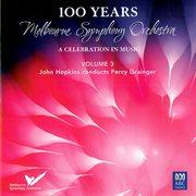 Mso ¿ 100 Years Vol 3: John Hopkins Conducts Percy Grainger