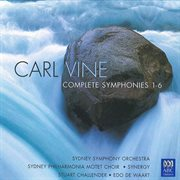 Carl vine: complete symphonies 1-6 cover image