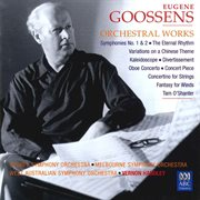 Goossens: Orchestral Works