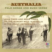 Lean times and mean times on the hungry mile : Australia in the Great Depression cover image