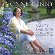 The salley gardens : a treasury of English song cover image