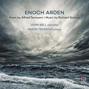 Alfred, Lord Tennyson's Enoch Arden : a melodrama set to music cover image