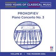 Prokofiev: Piano Concerto No. 3