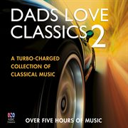 Dads love classics 2 cover image