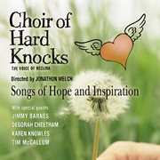 Choir of hard knocks : the voice of RecLink : songs of hope and inspiration cover image