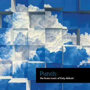 Punch: the brass music of katy abbott cover image