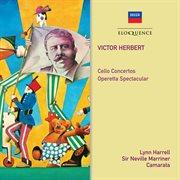 Herbert: cello concertos; operetta spectacular cover image
