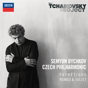 """Tchaikovsky: symphony no.6 in b minor - """"pathétique""""; romeo & juliet fantasy overture cover image"""